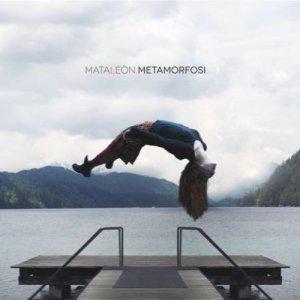 album Metamorfosi - Mataleòn