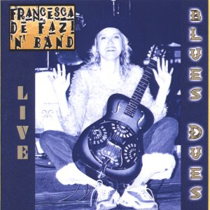 album BLUES DUES - Francesca De Fazi