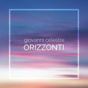 album Orizzonti - Giovanni Celestre