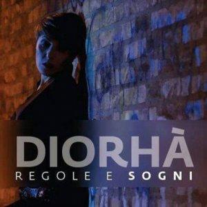 album REGOLE E SOGNI - Diorhà