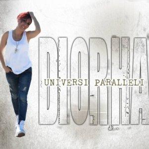 album Universi Paralleli - Diorhà