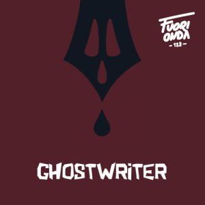 album Ghostwriter - Fuorionda128