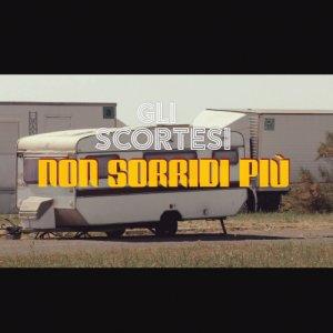 album Non Sorridi Più - Gli Scortesi