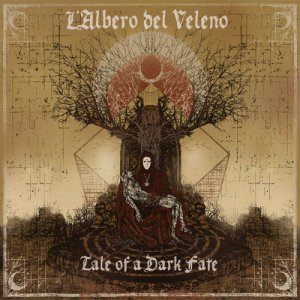 album Tale of a Dark Fate - L'Albero Del Veleno