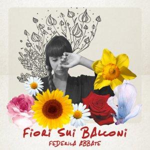 album Fiori sui balconi - Federica Abbate