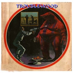 album troublewood - troublewood