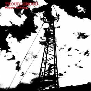 album modern pathology - troublewood