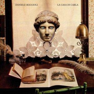 album La Casa di Carla (EP) - Daniele Maggioli