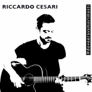 album Dove Eravamo Rimasti - Riccardo Cesari