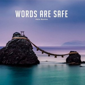 album Words Are Safe - Felice Rovitto