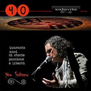 album 40 (Quaranta anni di storia, passione e libertà) - Kalavrìa