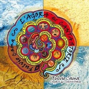album L'Agorà del Cantastorie - Fulvio Cama