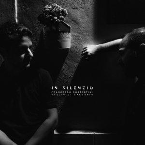 album In silenzio [singolo] - Francesco Costantini