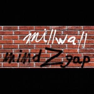 album Millwall - Mind Z Gap