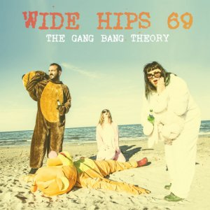 album The Gang Bang Theory - Wide Hips '69