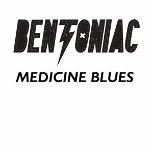 album Medicine Blues e.p. - bentoniac