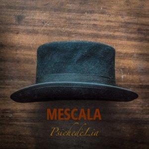 album PsichedèLia - Mescala