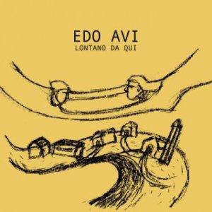 album Lontano da qui - Edo Avi