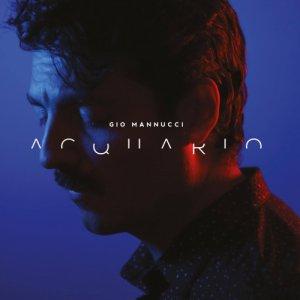 album ACQUARIO - Gio Mannucci