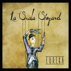 album Eureka - La Scala Shepard