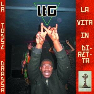 album LA VITA IN DIRETTA - La Tosse Grassa