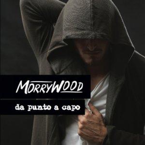 album Da punto a capo - MorryWood