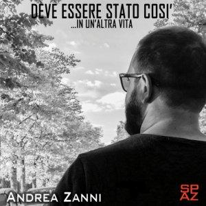 album Deve essere stato così (...in un'altra vita) -  single edit - Andrea Zanni