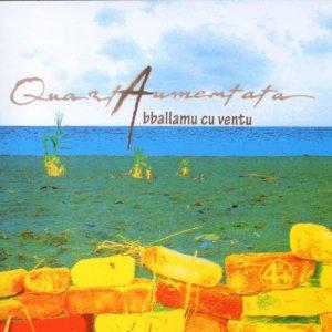 album Abballuamu cu ventu - Quartaumentata