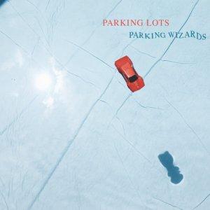 album Parking Wizards - Parking Lots