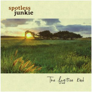 album The fugitive kind - Spotless Junkie