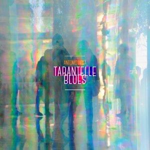 album Tarantelle Blues - ANTONIO NOLA