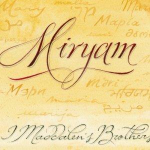 album Miryam - I Maddalen's Brothers