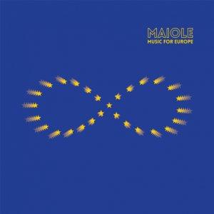 album Music For Europe - MAIOLE