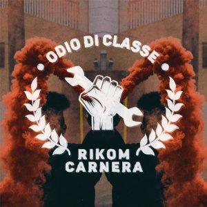 album Odio di classe - Rikom