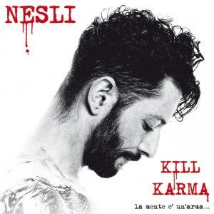 album Kill Karma - La mente è un'arma - Nesli