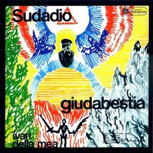 album Sudadio giudabestia - Ivan Della Mea