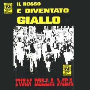 album Il rosso è diventato giallo - Ivan Della Mea