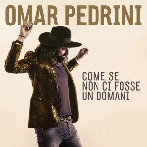 album Come se non ci fosse un domani - Omar Pedrini