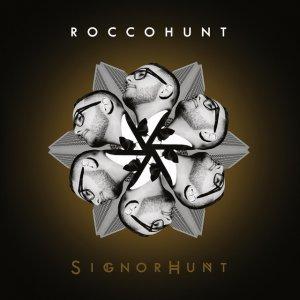 album SignorHunt - Rocco Hunt