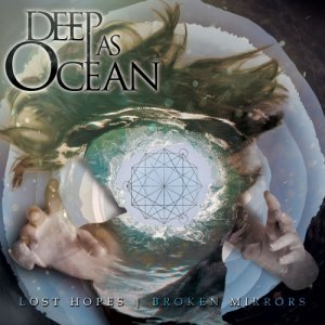 album Lost Hopes|Broken Mirrors (EP) - Deep As Ocean