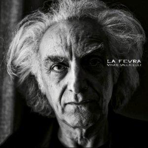 album La fevra - Vince Vallicelli