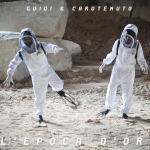 album L'Epoca d'Oro - Guidi & Carotenuto