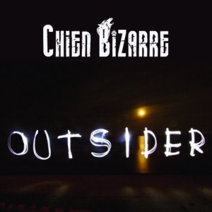 album Outsider - Chien Bizarre