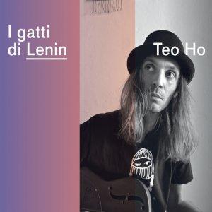 album I Gatti Di Lenin - Teo Ho