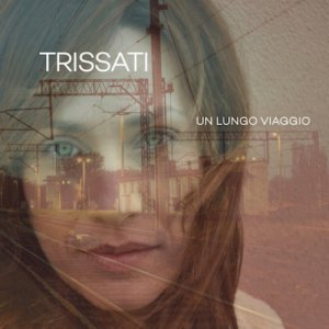 album Un Lungo viaggio - Trissati