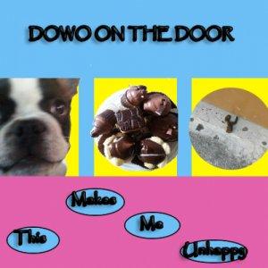 album This makes me unhappy - Dowo on the door