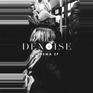 album Cinema EP - Denoise