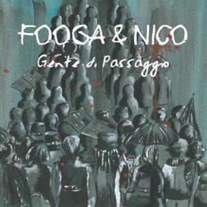 album Gente di passaggio - Fooga & Nico