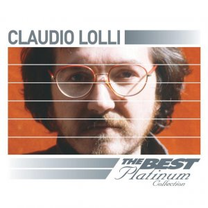 album Claudio Lolli: The Best Of Platinum - Claudio Lolli