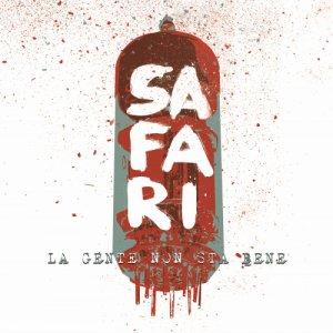 album La gente non sta bene - safarirockband